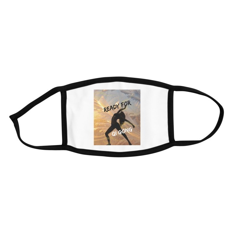 Ready for Qi Gong Accessories Face Mask by Dream BOLD Network Shop