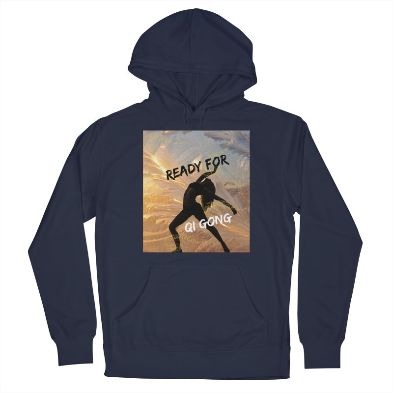 Ready for Qi Gong Men's Pullover Hoody by Dream BOLD Network Shop