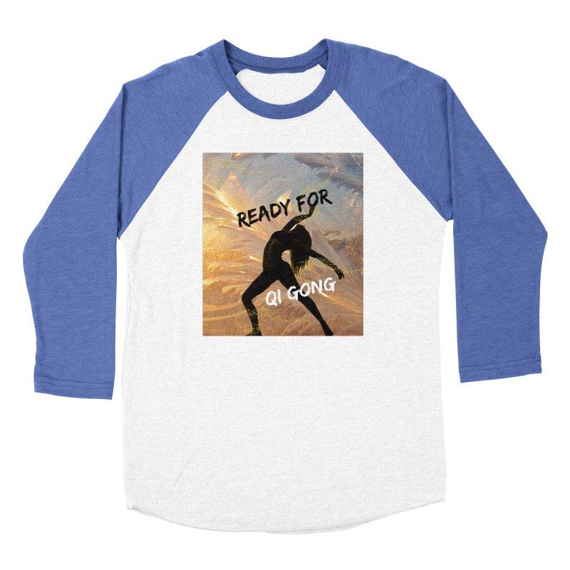 Ready for Qi Gong Women's Longsleeve T-Shirt by Dream BOLD Network Shop