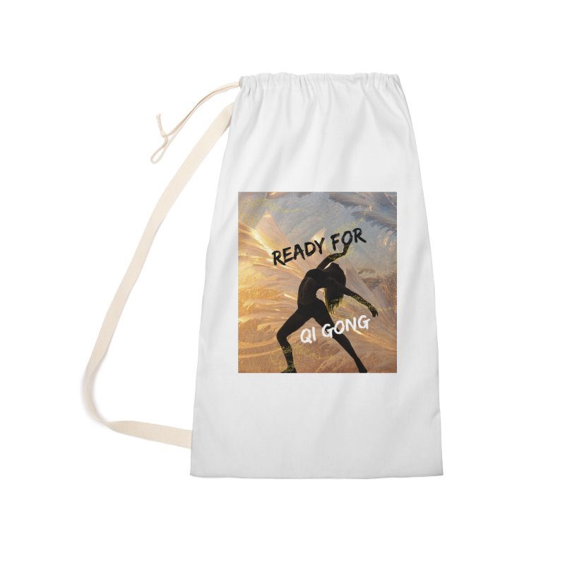 Ready for Qi Gong Accessories Bag by Dream BOLD Network Shop