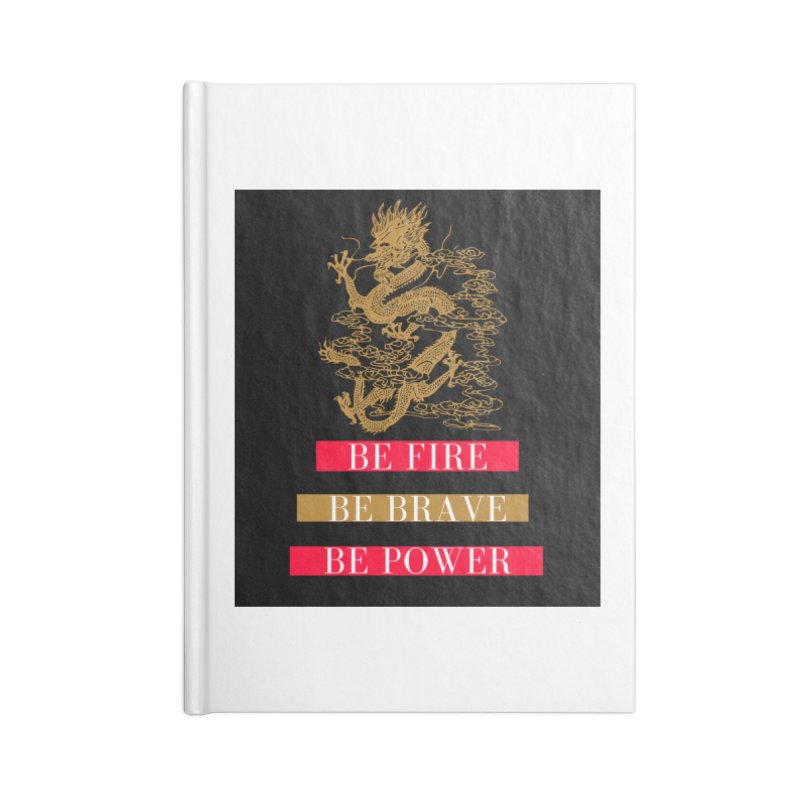 Be Fire Accessories Notebook by Dream BOLD Network Shop