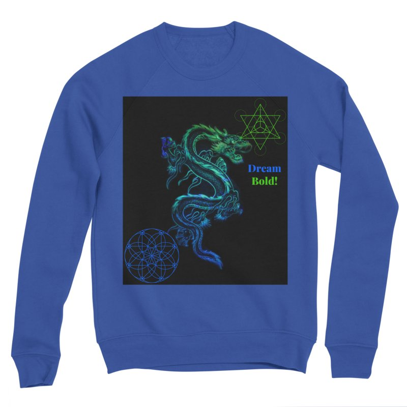 Dream Bold Dragon Men's Sweatshirt by Dream BOLD Network Shop