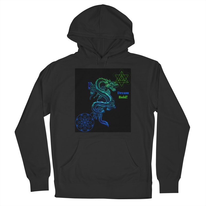 Dream Bold Dragon Women's Pullover Hoody by Dream BOLD Network Shop