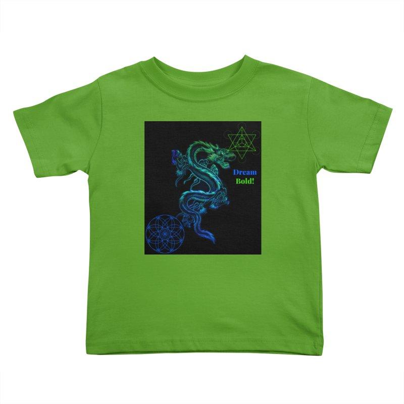 Dream Bold Dragon Kids Toddler T-Shirt by Dream BOLD Network Shop