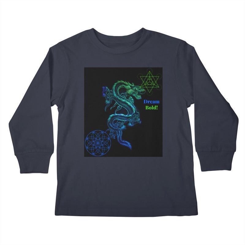 Dream Bold Dragon Kids Longsleeve T-Shirt by Dream BOLD Network Shop