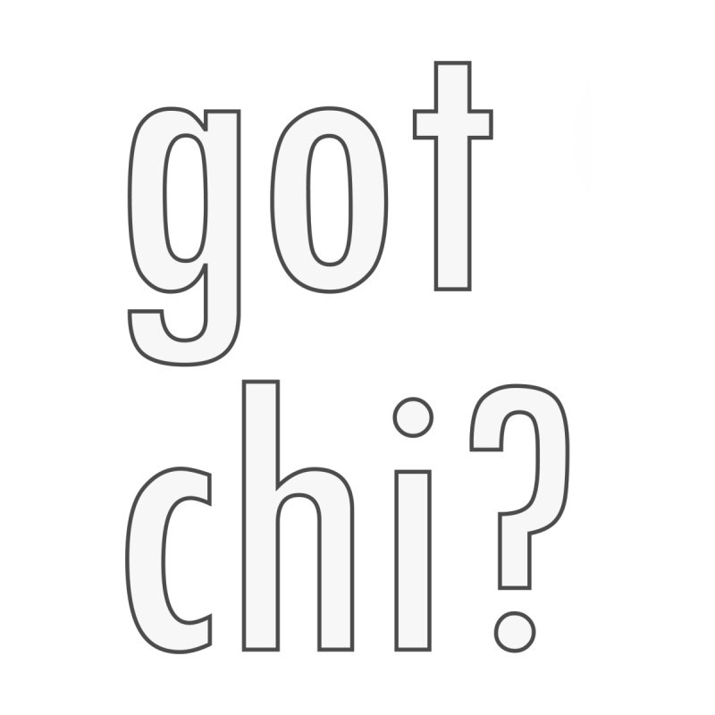 got chi? Men's T-Shirt by Dream BOLD Network Shop