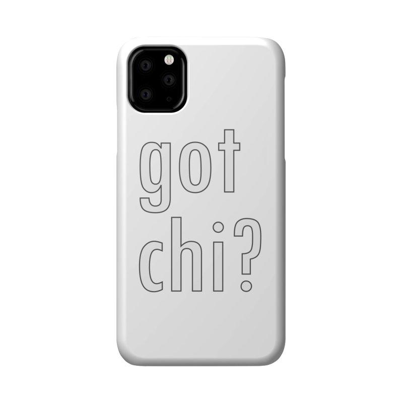 got chi? Accessories Phone Case by Dream BOLD Network Shop