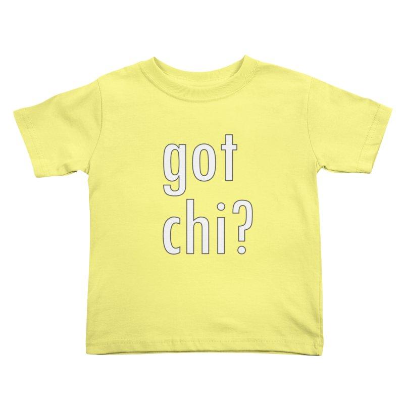 got chi? Kids Toddler T-Shirt by Dream BOLD Network Shop