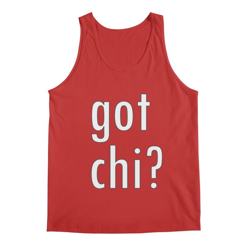 got chi? Men's Regular Tank by Dream BOLD Network Shop