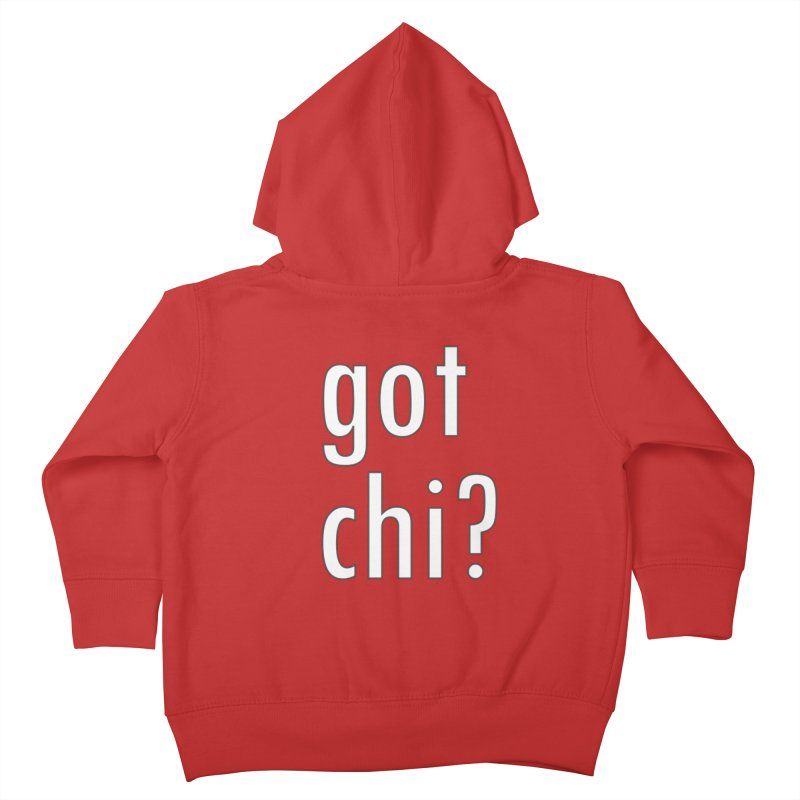 got chi? Kids Toddler Zip-Up Hoody by Dream BOLD Network Shop
