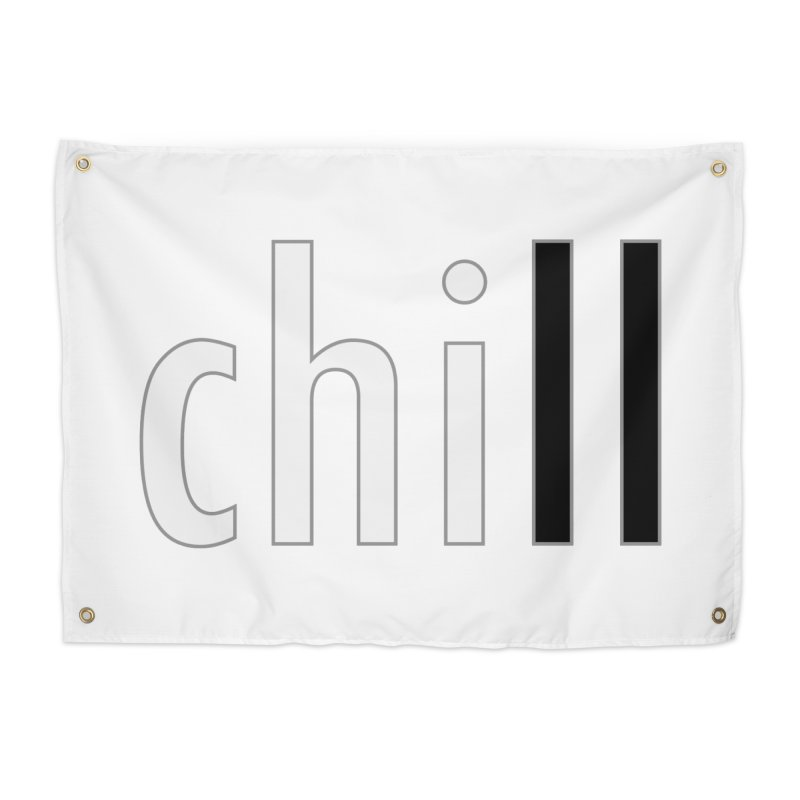 CHILL Home Tapestry by Dream BOLD Network Shop
