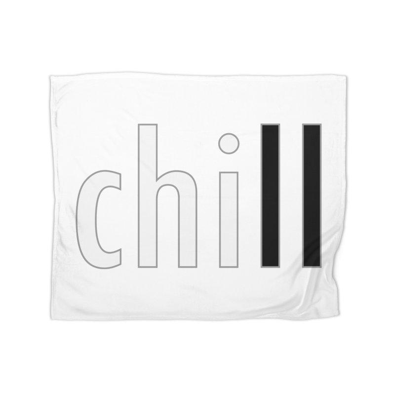 CHILL Home Fleece Blanket Blanket by Dream BOLD Network Shop