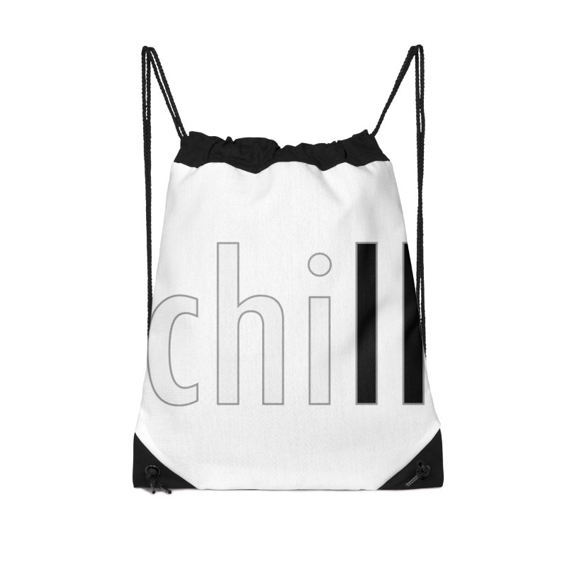 CHILL Accessories Drawstring Bag Bag by Dream BOLD Network Shop