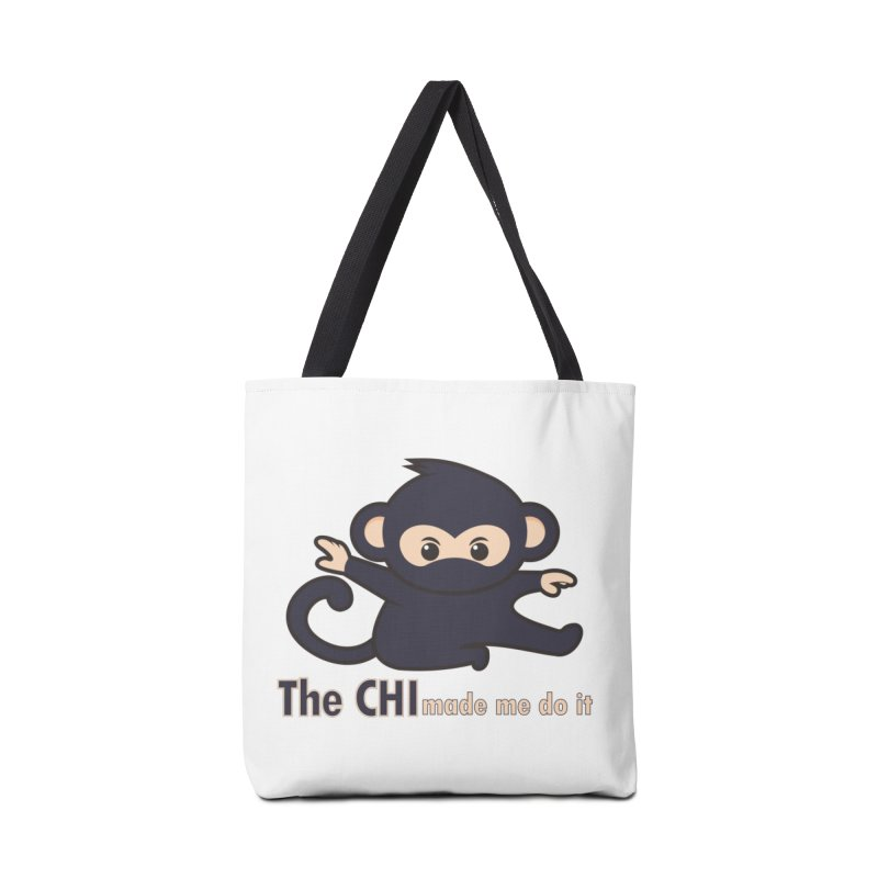 The CHI made me do it Accessories Tote Bag Bag by Dream BOLD Network Shop