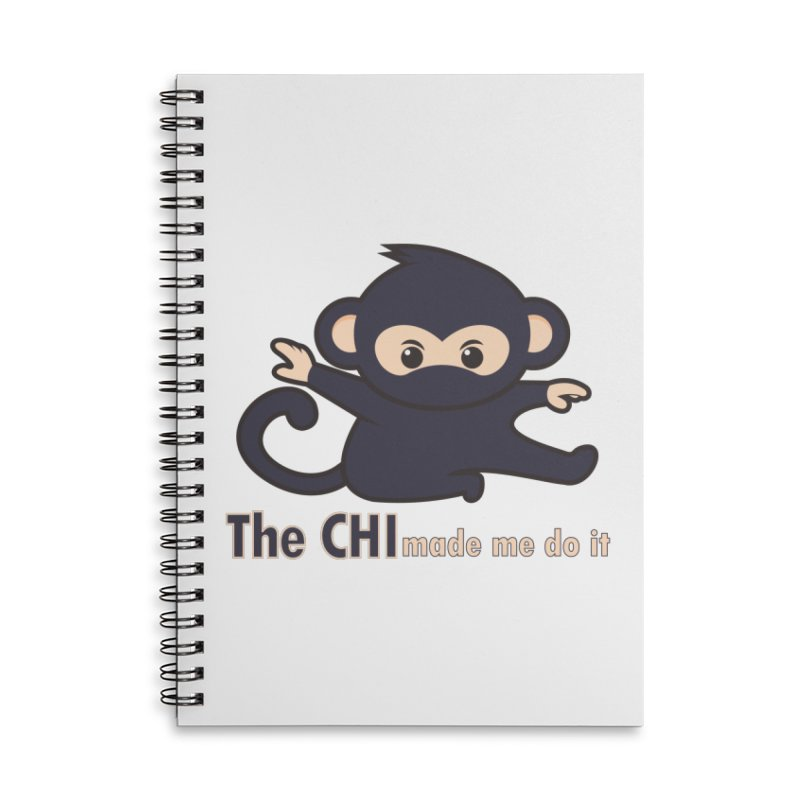 The CHI made me do it Accessories Lined Spiral Notebook by Dream BOLD Network Shop