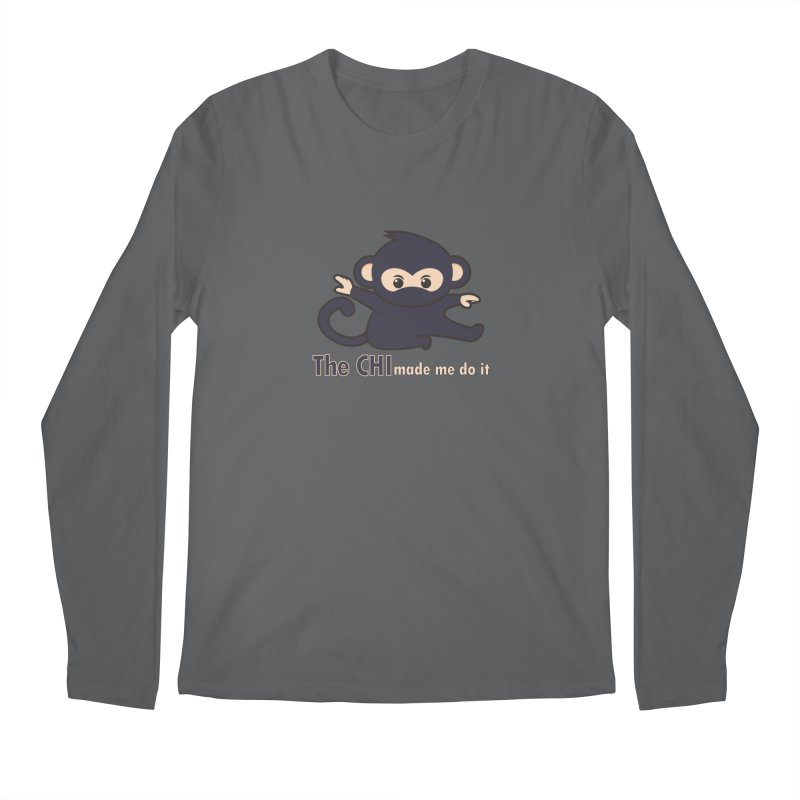 The CHI made me do it Men's Longsleeve T-Shirt by Dream BOLD Network Shop
