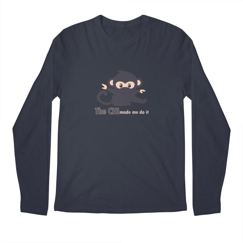 The CHI made me do it Men's Regular Longsleeve T-Shirt by Dream BOLD Network Shop