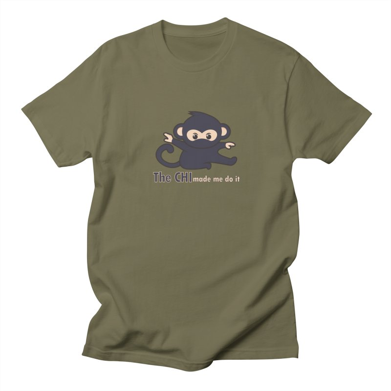 The CHI made me do it Men's Regular T-Shirt by Dream BOLD Network Shop
