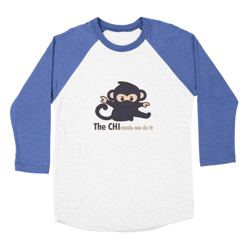 The CHI made me do it Men's Baseball Triblend Longsleeve T-Shirt by Dream BOLD Network Shop