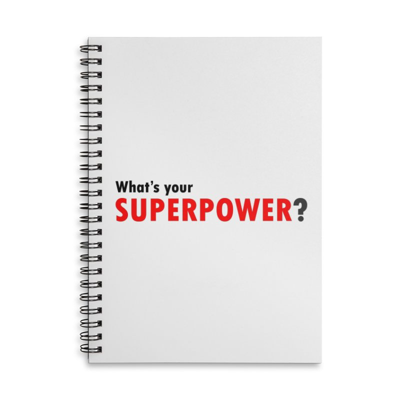 What's your SIPERPOWER? Accessories Lined Spiral Notebook by Dream BOLD Network Shop