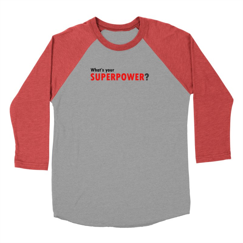 What's your SIPERPOWER? Men's Longsleeve T-Shirt by Dream BOLD Network Shop