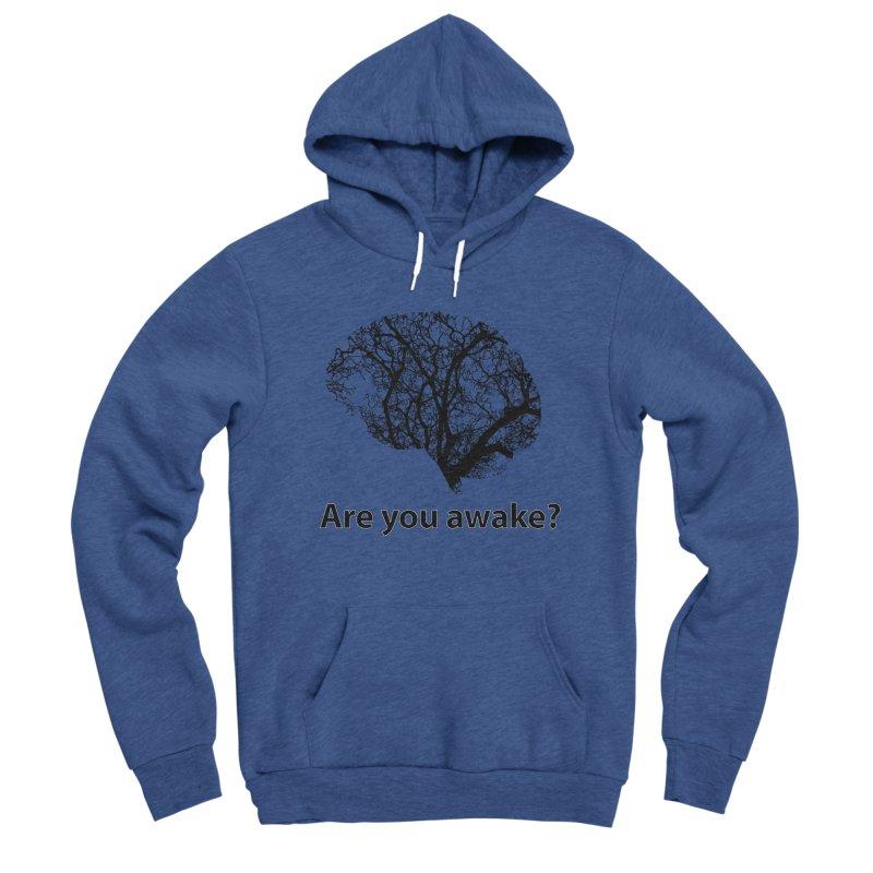 Are You Awake? Men's Sponge Fleece Pullover Hoody by Dream BOLD Network Shop