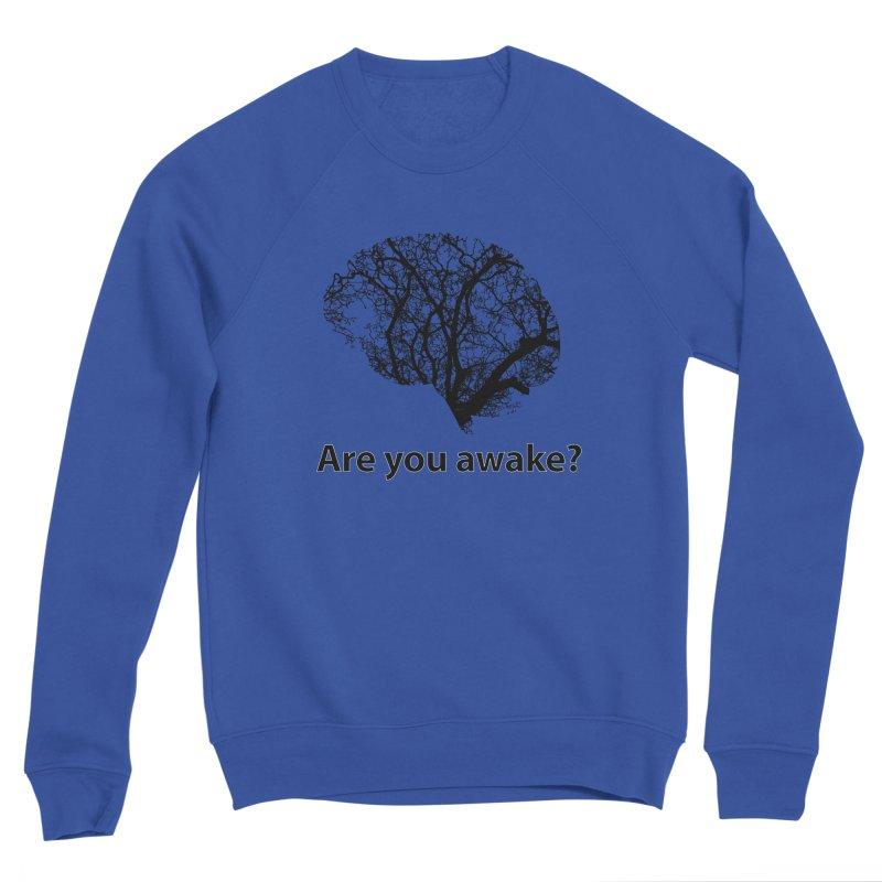 Are You Awake? Men's Sponge Fleece Sweatshirt by Dream BOLD Network Shop