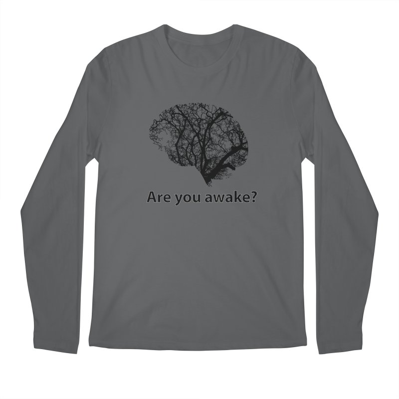Are You Awake? Men's Regular Longsleeve T-Shirt by Dream BOLD Network Shop