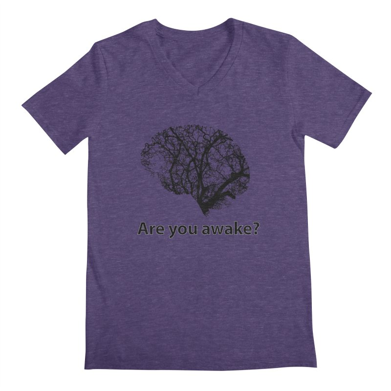 Are You Awake? Men's Regular V-Neck by Dream BOLD Network Shop