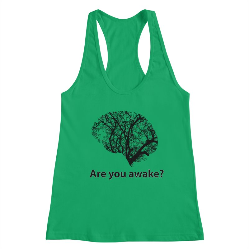 Are You Awake? Women's Tank by Dream BOLD Network Shop