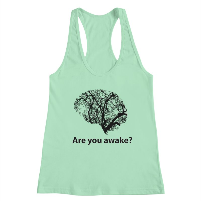 Are You Awake? Women's Racerback Tank by Dream BOLD Network Shop