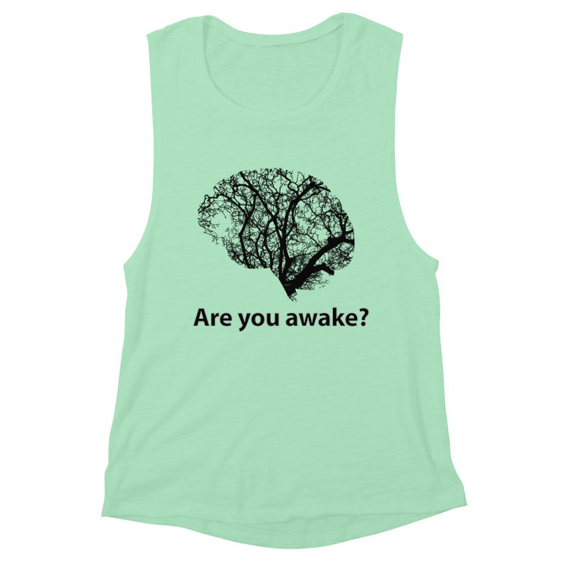 Are You Awake? Women's Muscle Tank by Dream BOLD Network Shop