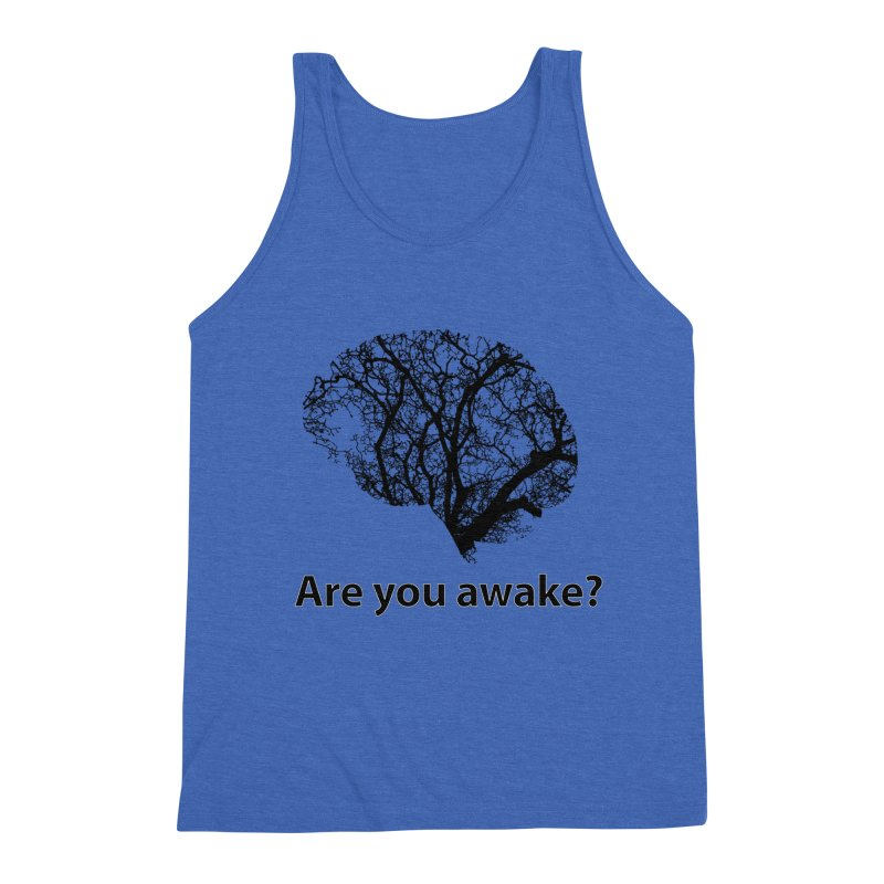 Are You Awake? Men's Triblend Tank by Dream BOLD Network Shop