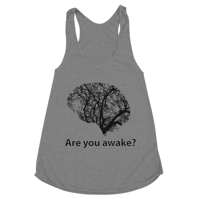 Are You Awake? Women's Racerback Triblend Tank by Dream BOLD Network Shop