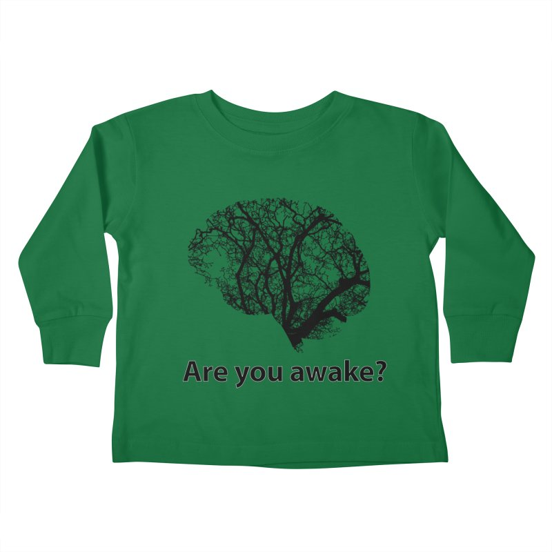 Are You Awake? Kids Toddler Longsleeve T-Shirt by Dream BOLD Network Shop