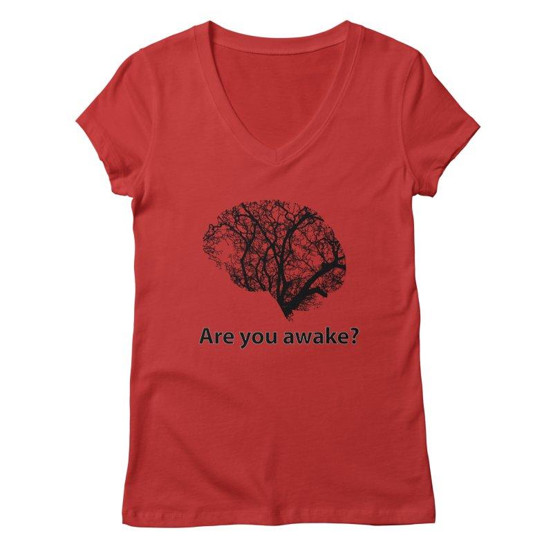 Are You Awake? Women's Regular V-Neck by Dream BOLD Network Shop