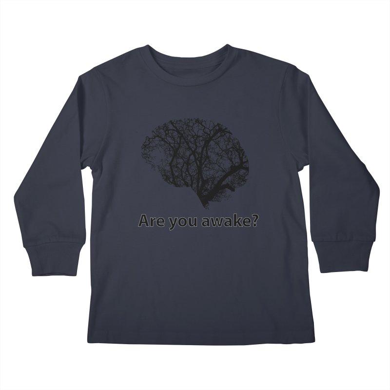 Are You Awake? Kids Longsleeve T-Shirt by Dream BOLD Network Shop