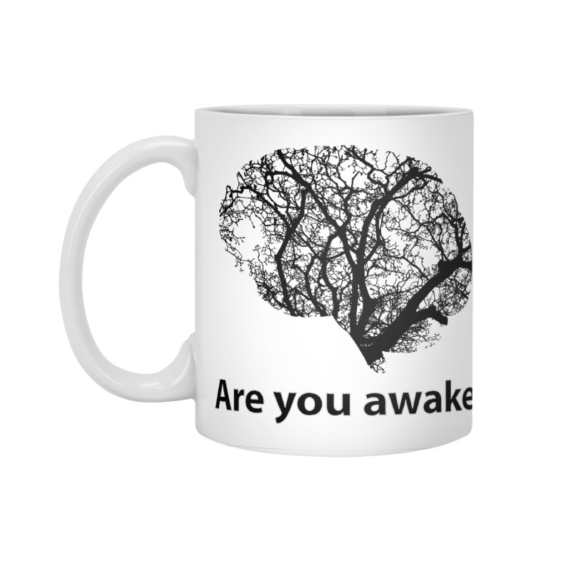 Are You Awake? Accessories Standard Mug by Dream BOLD Network Shop