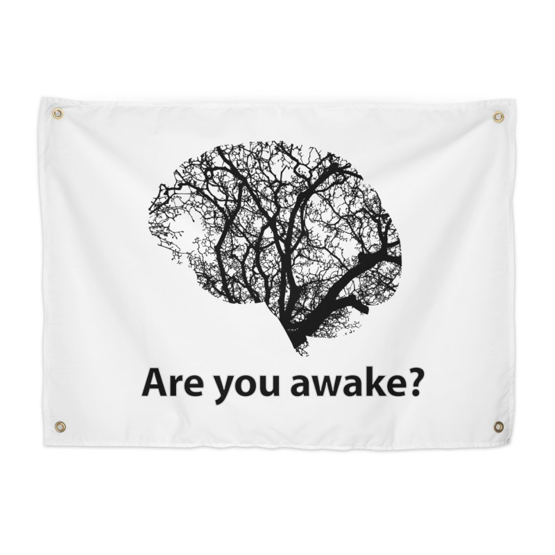 Are You Awake? Home Tapestry by Dream BOLD Network Shop