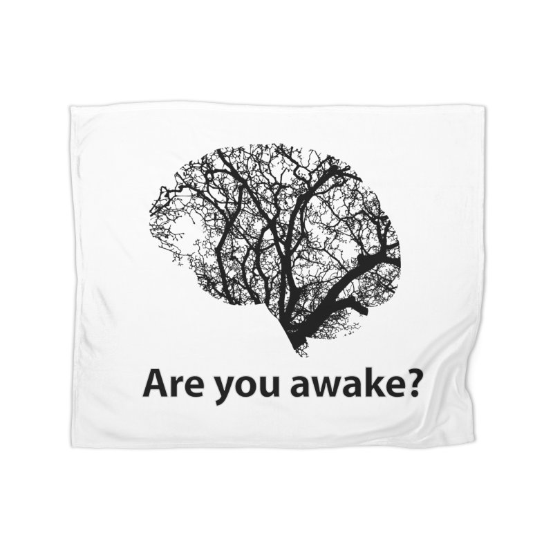 Are You Awake? Home Blanket by Dream BOLD Network Shop