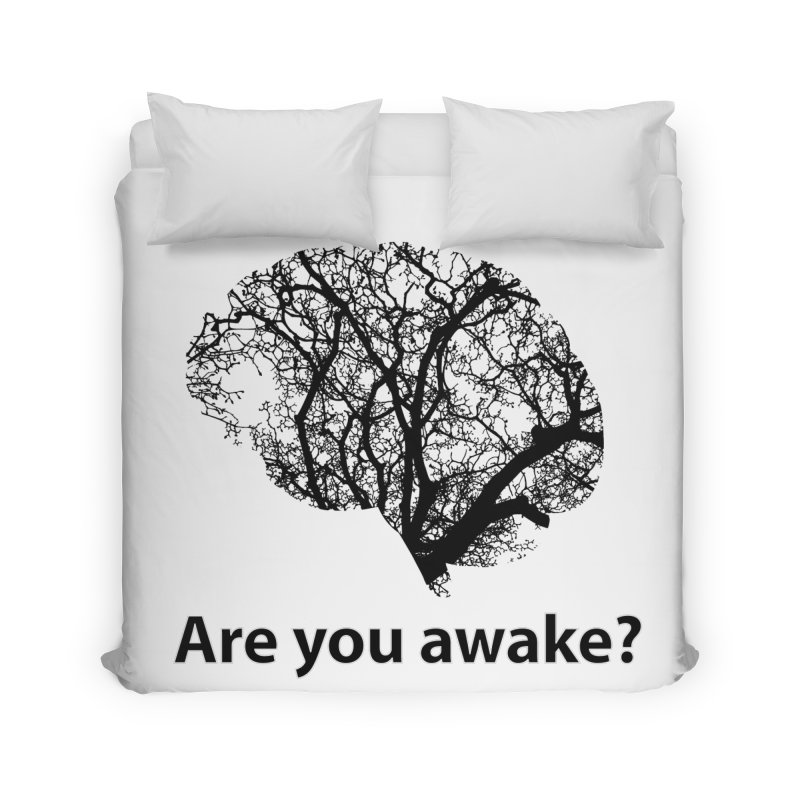 Are You Awake? Home Duvet by Dream BOLD Network Shop