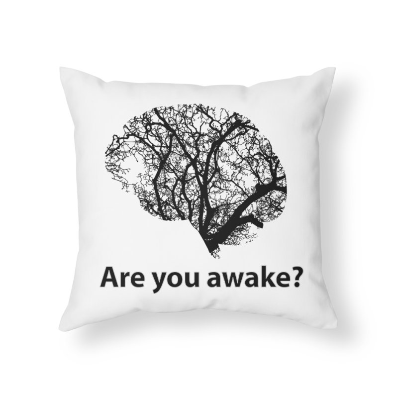 Are You Awake? Home Throw Pillow by Dream BOLD Network Shop