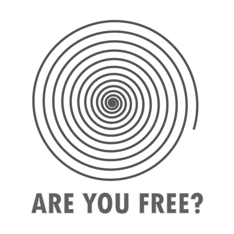 Are You Free? by Dream BOLD Network Shop