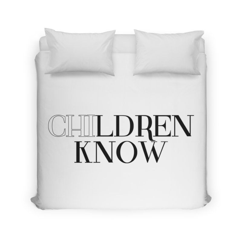 CHI-LDREN KNOW Home Duvet by Dream BOLD Network Shop