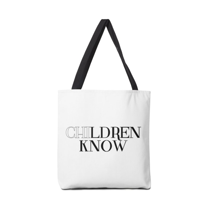 CHI-LDREN KNOW Accessories Bag by Dream BOLD Network Shop