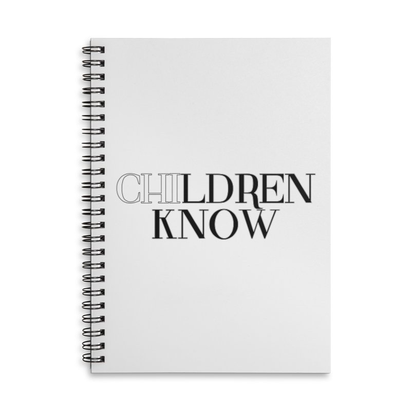 CHI-LDREN KNOW Accessories Notebook by Dream BOLD Network Shop