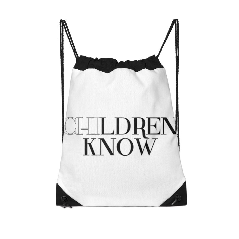 CHI-LDREN KNOW Accessories Drawstring Bag Bag by Dream BOLD Network Shop
