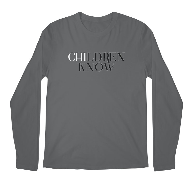 CHI-LDREN KNOW Men's Longsleeve T-Shirt by Dream BOLD Network Shop