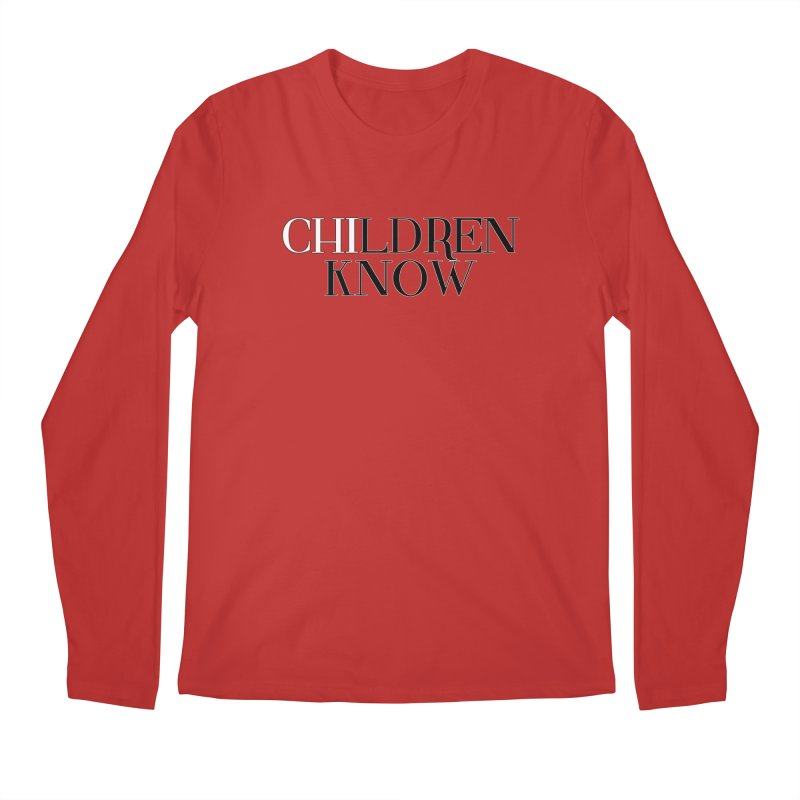 CHI-LDREN KNOW Men's Regular Longsleeve T-Shirt by Dream BOLD Network Shop
