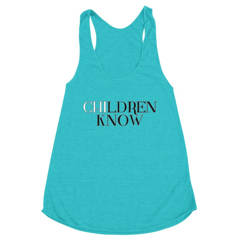 CHI-LDREN KNOW Women's Racerback Triblend Tank by Dream BOLD Network Shop